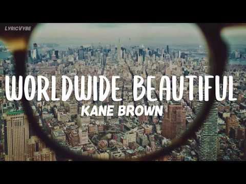 Kane Brown   Worldwide Beautiful Lyrics