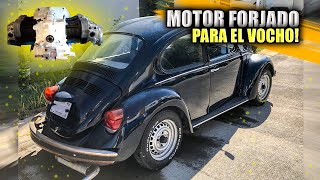 NUEVO MOTOR FORJADO PARA EL VOCHO | ManuelRivera11