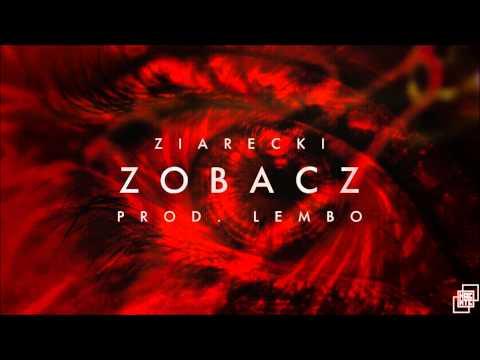 Ziarecki - Zobacz [Prod. Lembo]
