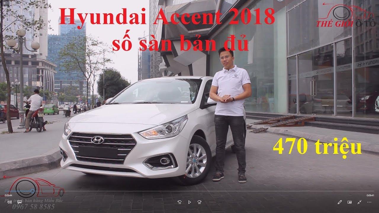 Chi tiết Hyundai Accent 2018 số sàn bản đủ, Accent 1.4MT giá 470 triệu có gì hot?
