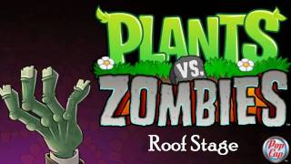 Plants vs Zombies Soundtrack. [Roof Stage]