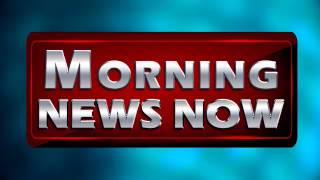 Morning News Now 06/20/17