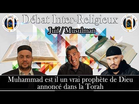 Muhammad est il un vrai prophète de Dieu annoncé dans la Torah I Debat Rabbin et Musulman
