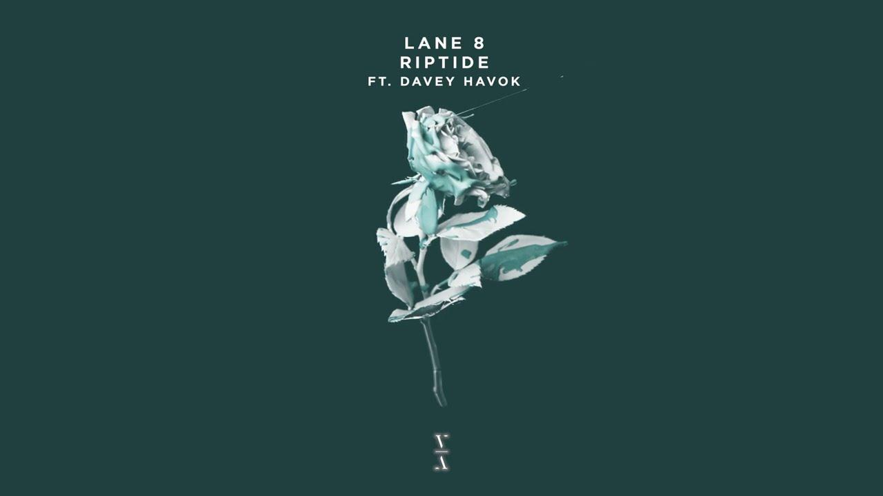 Lane 8 - Riptide feat. Davey Havok