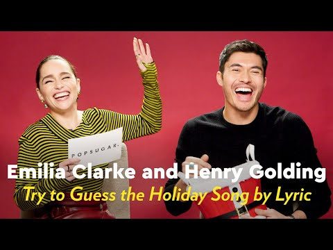 Emilia Clarke and Henry Golding Sing and Try to Guess the Holiday Song by Lyric | POPSUGAR Pop Quiz