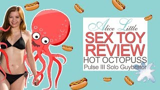 Hot Octopuss Pulse 3 Guybrator toy review
