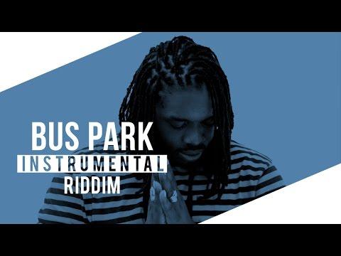 [SOLD] BUS PARK RIDDIM - Dancehall Instrumental Beat 2017