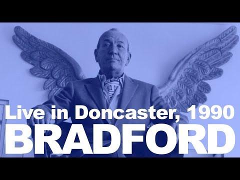BRADFORD live in Doncaster 1990
