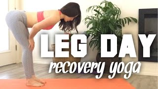 Recover from Leg Day! [Yoga for Weightlifters]