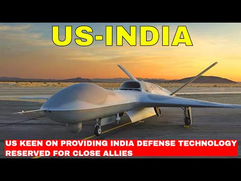 US keen on providing India defence technology reserved for close allies
