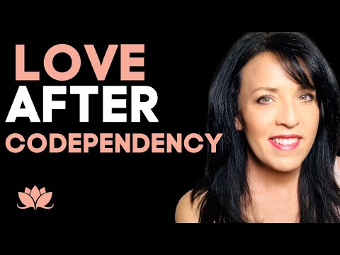 Love After Codependency-Codependency Recovery