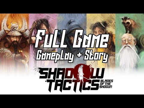 Shadow Tactics Full Game Longplay Gameplay & Story (Hardcore, no alarm)