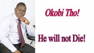 OK ABI THO (I Will Not Die) - JOHN OKIDI [Official Lyrical Audio]