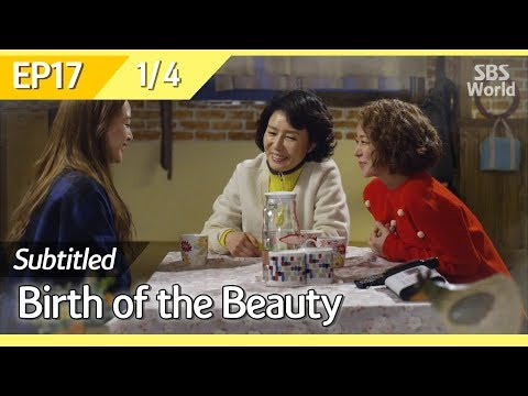 [CC/FULL] Birth of the Beauty EP17 (1/4) | 미녀의탄생