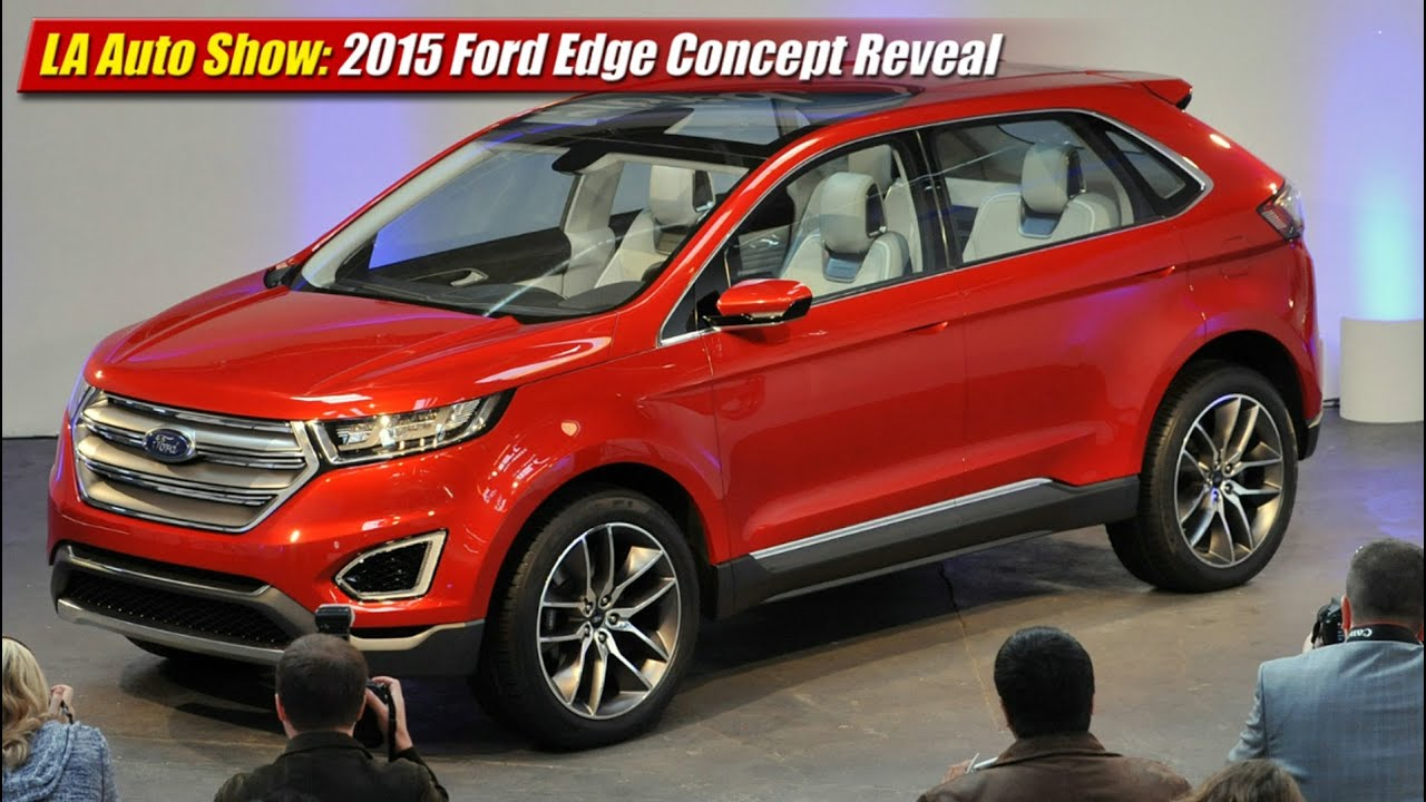 Ford Edge New Design Performance and New Engine