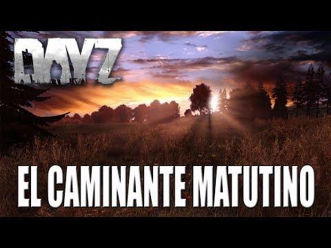 Gameplay DAYZ | DIRECTO | EL CAMINANTE MATUTINO | ESPAÑOL | PC HD | 1080P