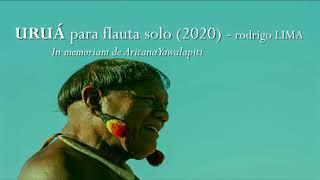 Rodrigo Lima - Uruá for solo flute (Sarah Hornsby, bass flute)