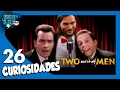 26 Curiosidades de Two and a Half Men - ¿Sabías qué..? #56 | Popcorn News
