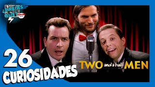 26 Curiosidades de Two and a Half Men - ¿Sabías qué..? #56 | Popcorn News