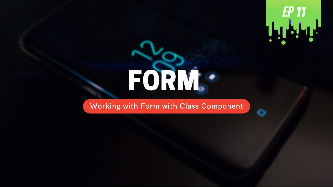 Creating a Form with Class Component in React