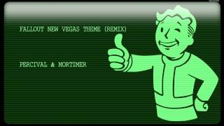 Fallout New Vegas Theme (Remix) - Percival & Mortimer (Fallout)