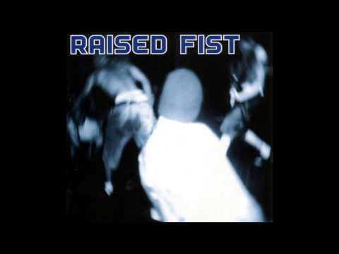 Raised Fist - i´ve tried