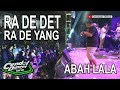 RAN DEDET DET RA DEYANG YANG#WONG EDAN BEBAS#ABAH LALA LIVE SHOW SEMARANG HD
