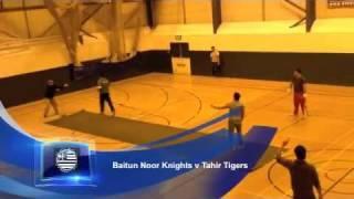 Baitun Noor Knights v Tahir Tigers