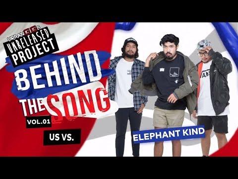 Elephant Kind x Rock N Roll Mafia- Behind The Song 'Us Vs' - Urban GiGs x Unreleased Project