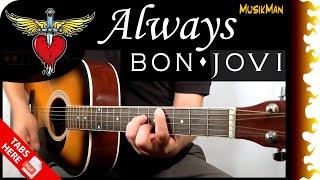 ALWAYS 💖🎸 - Bon Jovi / GUITAR Cover / MusikMan #120