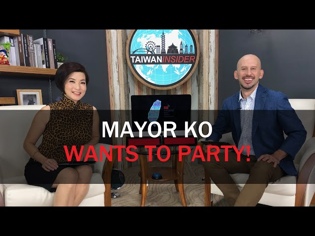 Mayor Ko Wants to Party! | Taiwan Insider | August 1, 2019 | RTI