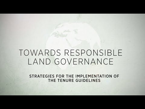 Towards Responsible Land Governance- Strategies for the Implementation of the Tenure Guidelines