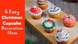 Easy Christmas Cupcake Decorating Ideas | Christmas Dessert Recipes