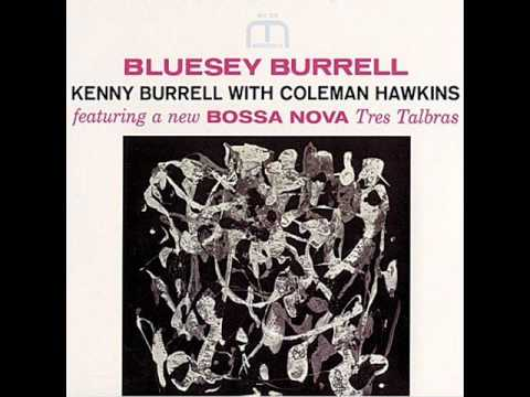 Kenny Burrell & Coleman Hawkins - Tres Palabras