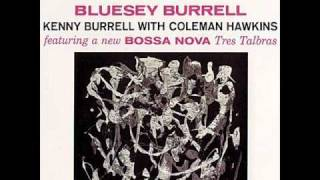 Kenny Burrell & Coleman Hawkins - Tres Palabras
