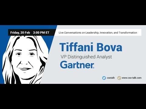 #99: CXO-Talk, with guest Tiffani Bova, VP and Distinguished Analyst at Gartner