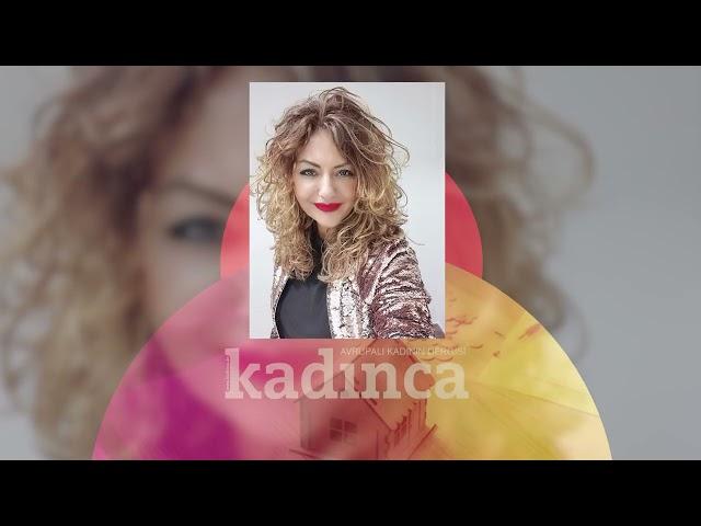 Kadinca - Ali Yakar (Yazar - Şair) - Songül Barış (Türk Halk Müziği Sanatıçı)