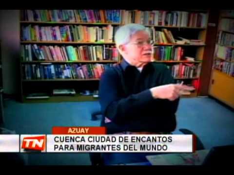 Cuenca ciudad de encantos para migrantes del mundo