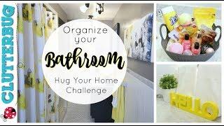 Organize and Update Your Bathroom - Week 6 - Hug Your Home Challenge