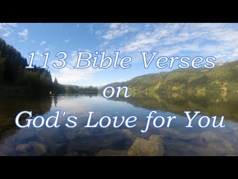 113 Bible Verses On God's Love For You [Audio Bible Scriptures]