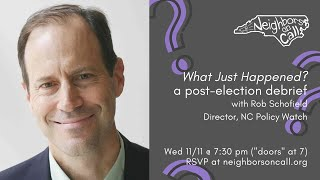 What Just Happened? A post-election debrief with Rob Schofield 11/11/20