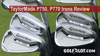 TaylorMade P750 Tour Proto, P770 Irons Comparison Review By Golfalot