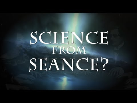 Science from Seance (#8)