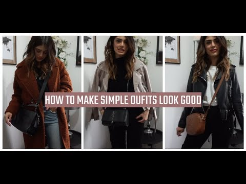 HOW TO: STYLING BASICS | MAKE SIMPLE OUTFITS LOOK GOOD