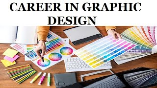 GRAPHIC DESIGN COURSE | CAREER OF GRAPHIC DESIGNER IN INDIA | BEST CAREER AFTER 12TH