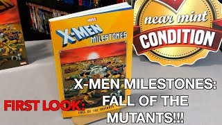 first Look: X men Milestones Fall of the Mutants