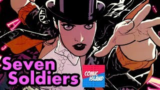 Grant Morrison's Seven Soldiers - One of the best DC Comics ever made