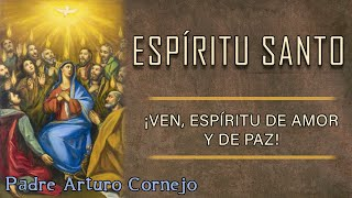 EL ESPÍRITU SANTO EN MI VIDA - ☕ Café Católico - Padre Arturo Cornejo ✔️