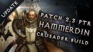 Diablo 3 Patch 2.3 Crusader Build - Hammerdin PTR Update (Reaper of Souls)