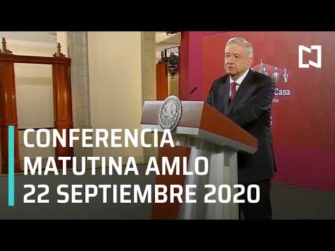 Conferencia matutina AMLO / 22 de septiembre 2020